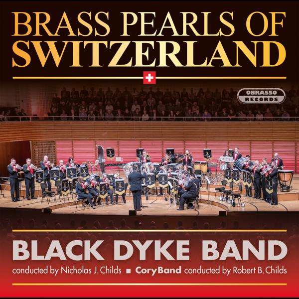 CD: Black Dyke Band & Cory Band - Brass Pearls Of Switzerland